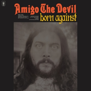 CD Shop - AMIGO THE DEVIL BORN AGAINST