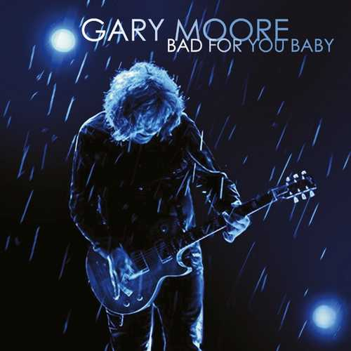 CD Shop - MOORE, GARY BAD FOR YOU BABY