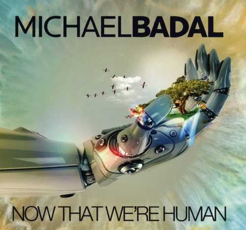 CD Shop - BADAL, MICHAEL NOW THAT WE