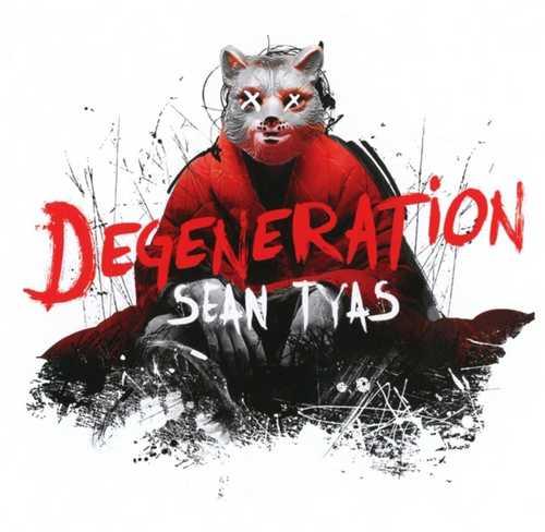 CD Shop - TYAS, SEAN DEGENERATION