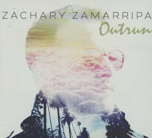CD Shop - ZAMARRIPA, ZACKARY OUTRUN