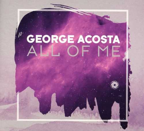 CD Shop - ACOSTA, GEORGE ALL OF ME