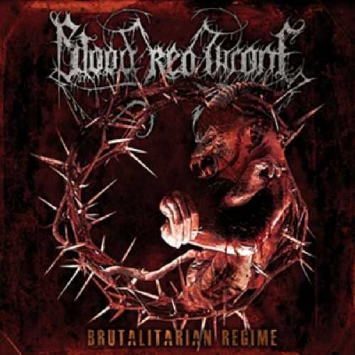 CD Shop - BLOOD RED THRONE BRUTALITARIAN REGIME