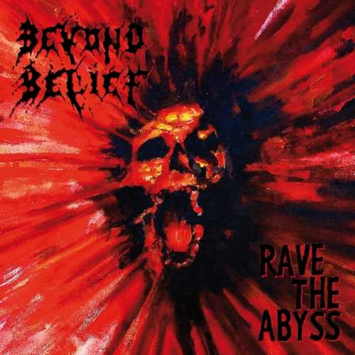 CD Shop - BEYOND BELIEF RAVE THE ABYSS