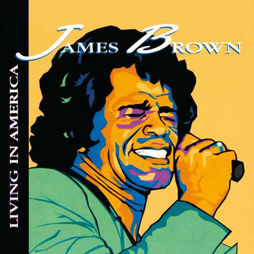 CD Shop - BROWN, JAMES LIVING IN AMERICA