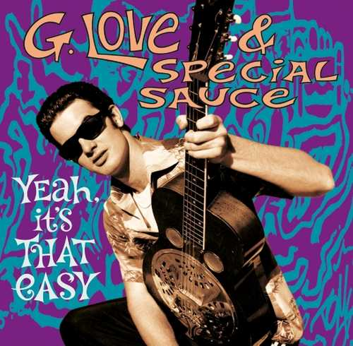 CD Shop - G. LOVE & SPECIAL SAUCE YEAH, IT