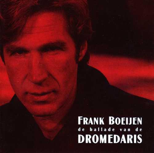 CD Shop - BOEIJEN, FRANK DE BALLADE VAN DE DROMEDA