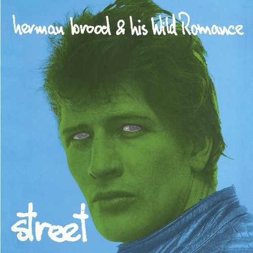 CD Shop - BROOD, HERMAN & WILD ROMANCE STREET