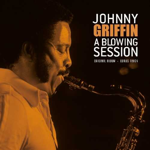 CD Shop - GRIFFIN, JOHNNY A BLOWING SESSION.. -HQ-