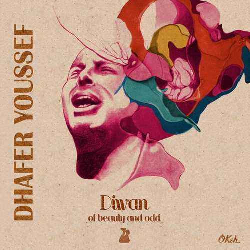 CD Shop - YOUSSEF, DHAFER DIWAN OF BEAUTY AND ODD