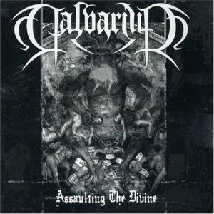 CD Shop - CALVARIUM ASSAULTING THE DIVINE