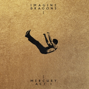 CD Shop - IMAGINE DRAGONS MERCURY - ACT 1