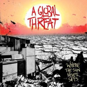 CD Shop - A GLOBAL THREAT WHERE THE SUN NEVER SETS