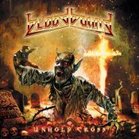 CD Shop - BLOODBOUND UNHOLY CROSS