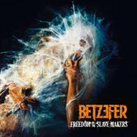CD Shop - BETZEFER FREEDOM TO THE SLAVE MAKERS