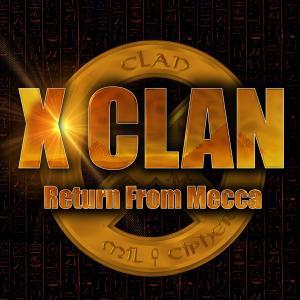 CD Shop - X-CLAN RETURN FROM MECCA
