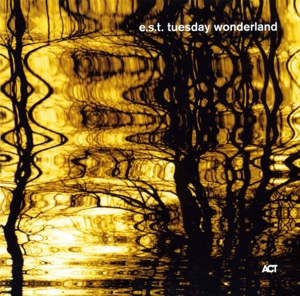 CD Shop - E.S.T. Tuesday Wonderland