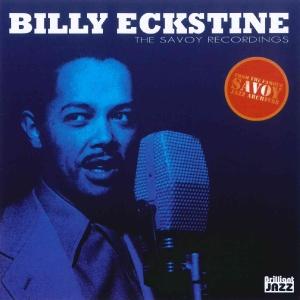 CD Shop - ECKSTINE, BILLY SAVOY RECORDINGS