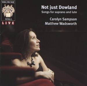 CD Shop - SAMPSON, CAROLYN/MATTHEW WADSWORTH Not Just Dowland
