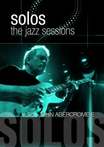 CD Shop - ABERCROMBIE, JOHN SOLOS: THE JAZZ SESSIONS