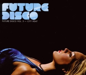 CD Shop - V/A FUTURE DISCO 3-CITY HEAT