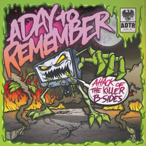 CD Shop - A DAY TO REMEMBER 7-ATTACK OF THE KILLER B-SIDES