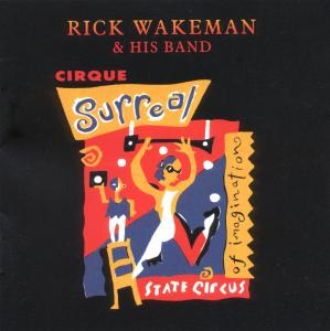 CD Shop - WAKEMAN, RICK & HIS BAND CIRQUE SURREAL
