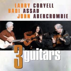 CD Shop - ABERCROMBIE/ASSAD/CORYELL THREE GUITARS