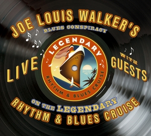 CD Shop - WALKER, JOE LOUIS LIVE ON THE LEGENDARY RHYTHM & BLUES CRUISE