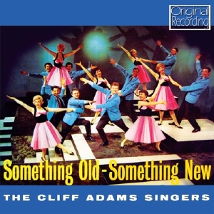 CD Shop - ADAMS, CLIFF SOMETHING OLD SOMETHING NEW