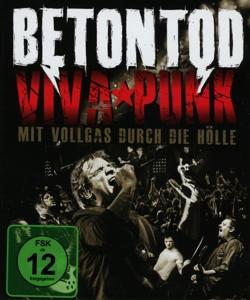CD Shop - BETONTOD VIVA PUNK - MIT VOLLGAS DURCH DIE HOLLE