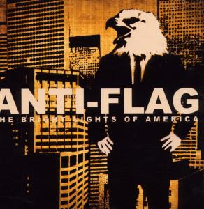 CD Shop - ANTI-FLAG BRIGHT LIGHTS OF AMERICA