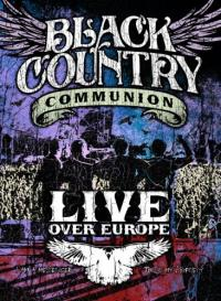 CD Shop - BLACK COUNTRY COMMUNION LIVE OVER EUROPE