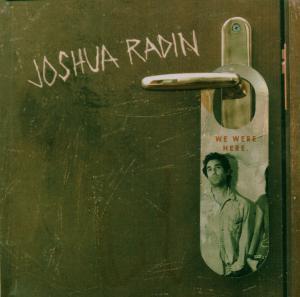 CD Shop - RADIN, JOSHUA WE WERE HERE