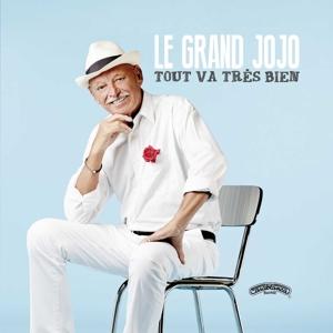 CD Shop - GRAND JOJO TOUT VA TRES BIEN