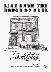 CD Shop - ANTIBALAS LIVE FROM THE HOUSE OF SOUL