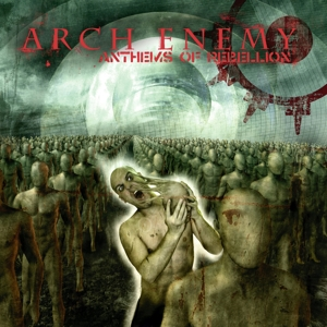 CD Shop - ARCH ENEMY ANTHEMS OF REBELLION