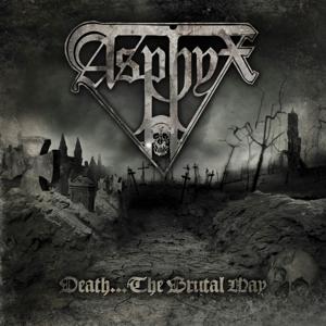 CD Shop - ASPHYX DEATH THE BRUTAL WAY