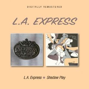 CD Shop - L.A. EXPRESS L.A. EXPRESS/SHADOW PLAY