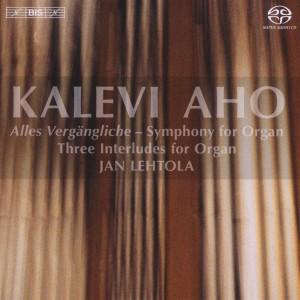 CD Shop - AHO, K. ALLES VERGANGLICHE/THREE INTERLUDES