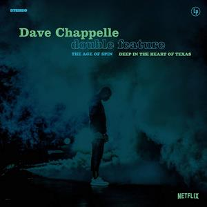 CD Shop - CHAPPELLE, DAVE AGE OF SPIN & DEEP IN THE HEART OF TEXAS