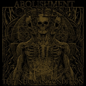 CD Shop - ABOLISHMENT OF FLESH INHUMAN CONDITION