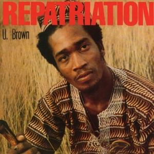 CD Shop - U BROWN REPATRIATION + DICKIE RANKIN