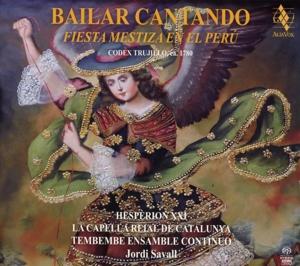 CD Shop - SAVALL, JORDI Bailar Cantando - Fiesta Mestiza En El Peru