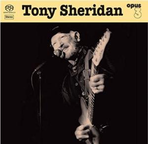 CD Shop - SHERIDAN, TONY & OPUS 3 ARTISTS Tony Sheridan and Opus 3 Artists