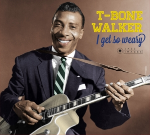 CD Shop - WALKER, T-BONE I GET SO WEARY/SINGING THE BLUES
