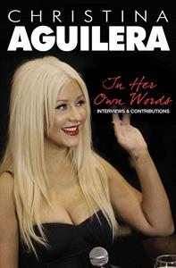 CD Shop - AGUILERA, CHRISTINA IN HER OWN WORDS