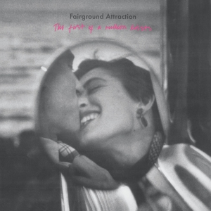 CD Shop - FAIRGROUND ATTRACTION FIRST OF A MILLION KISSES