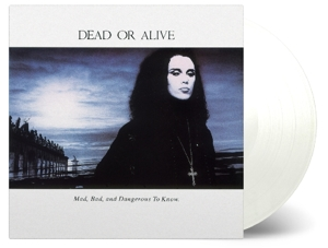 CD Shop - DEAD OR ALIVE MAD, BAD, AND DANGEROUS TO KNOW