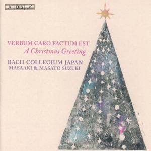 CD Shop - BACH COLLEGIUM JAPAN Verbum Caro Factum Est - a Christmas Greeting